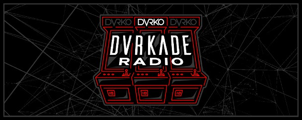 DVRKADE Radio